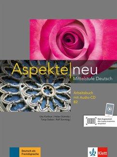 Aspekte neu. Arbeitsbuch mit Audio-CD B2 - Koithan, Ute; Schmitz, Helen; Sieber, Tanja; Sonntag, Ralf