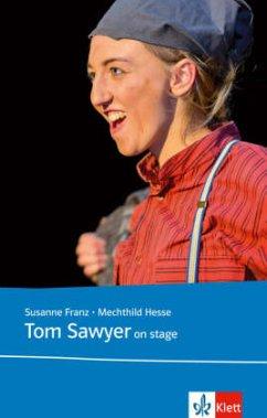 Tom Sawyer on stage