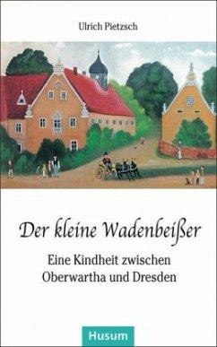 Der kleine Wadenbeißer - Pietzsch, Ulrich