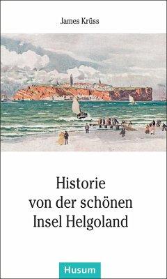 Historie von der schönen Insel Helgoland