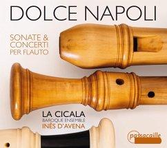 Dolce Napoli-Sonate & Concerti Per Flauto - D'Avena/La Cicala