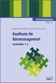 Lernsituationen, Lernfelder 1-4 / Kaufleute für Büromanagement Bd.1