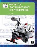 The Art of LEGO MINDSTORMS EV3 Programming (eBook, ePUB)