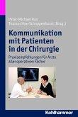 Kommunikation mit Patienten in der Chirurgie (eBook, ePUB)