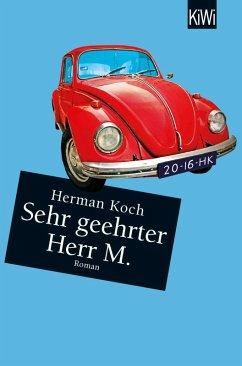 Sehr geehrter Herr M. (eBook, ePUB) - Koch, Herman