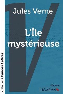 L'Ile mystérieuse (grands caractères) - Verne, Jules