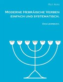 Moderne Hebräische Verben einfach und systematisch.