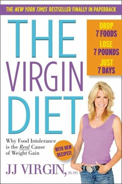 The Virgin Diet: Drop 7 Foods, Lose 7 Pounds, J...