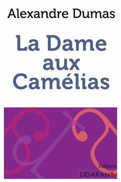La Dame aux camélias - Dumas, Alexandre