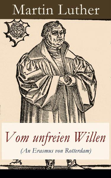 Briefe Von Luther : Vom unfreien willen an erasmus von rotterdam