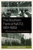 The Southern Flank of NATO, 1951-1959 (eBook, ePUB)
