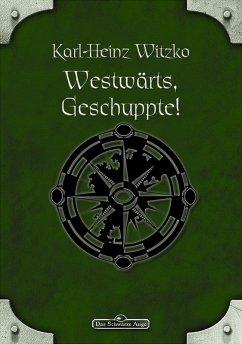 DSA 61: Westwarts, Geschuppte!