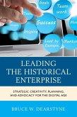 Leading the Historical Enterprise (eBook, ePUB)