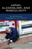 Japan, Alcoholism, and Masculinity (eBook, ePUB)