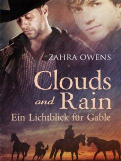 Clouds and Rain ? Ein Lichtblick für Gable (eBo...