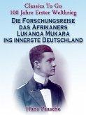 Die Forschungsreise das Afrikaners Lukanga Mukara ins innerste Deutschland (eBook, ePUB)