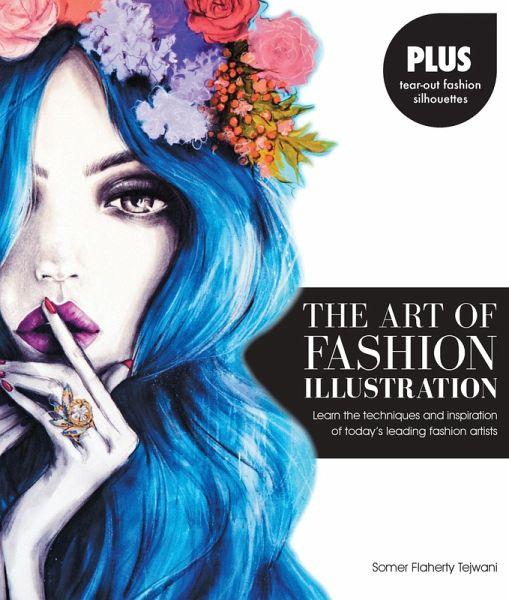 The Art Of Fashion Illustration Ebook Pdf Von Somer Flaherty