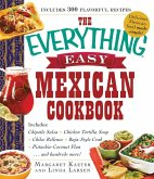 The Everything Easy Mexican Cookbook (eBook, ePUB)