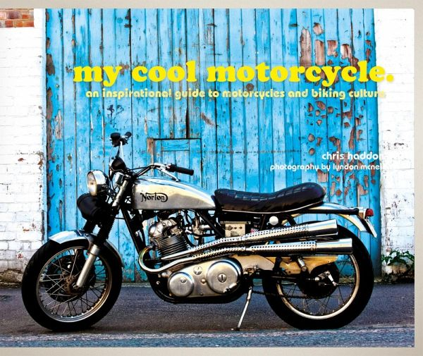 my cool motorcycle ebook epub von chris haddon. Black Bedroom Furniture Sets. Home Design Ideas