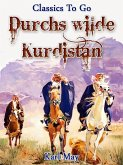 Durchs wilde Kurdistan (eBook, ePUB)