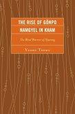 The Rise of Gönpo Namgyel in Kham (eBook, ePUB)