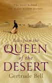 Tales from The Queen of the Desert (eBook, ePUB)