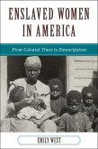 Enslaved Women in America (eBook, ePUB)