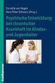 Psychische Entwicklung bei chronischer Krankheit im Kindes- und Jugendalter (eBook, ePUB)