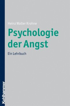 Psychologie der Angst (eBook, ePUB)