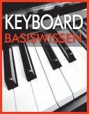 Keyboard Basiswissen (eBook, ePUB)