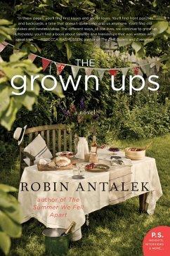 The Grown Ups (eBook, ePUB) - Antalek, Robin
