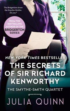 The Secrets of Sir Richard Kenworthy (eBook, ePUB) - Quinn, Julia