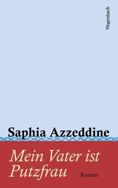 Mein Vater ist Putzfrau (eBook, ePUB) - Azzeddine, Saphia