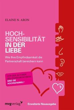 Hochsensibilität in der Liebe (eBook, ePUB) - Aron, Elaine N.