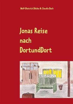 Jonas Reise nach DortUndDort (eBook, ePUB)