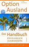 Option Ausland - Erfolgreich Auswandern (eBook, ePUB)