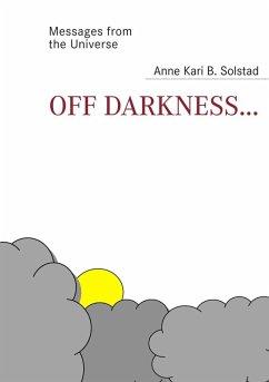 Off darkness... (eBook, ePUB)