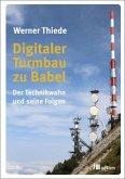 Digitaler Turmbau zu Babel