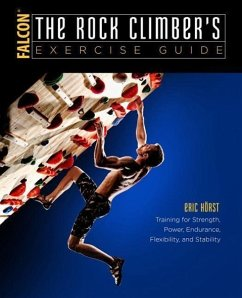 The Rock Climber's Exercise Guide - Horst, Eric