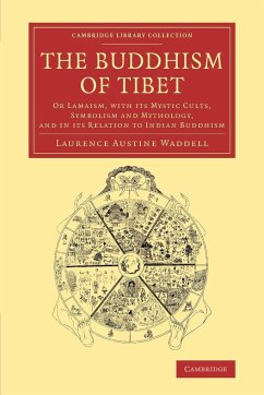 The Buddhism of Tibet - Waddell, Laurence Austine