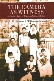 The Camera as Witness: A Social History of Mizoram, Northeast India