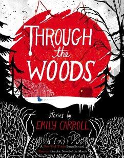 Through the Woods - Carroll, Emily