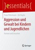 Aggression und Gewalt bei Kindern und Jugendlichen
