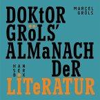 Doktor Gröls' Almanach der Literatur (eBook, ePUB)