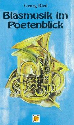 Blasmusik im Poetenblick (eBook, ePUB) - Ried, Georg