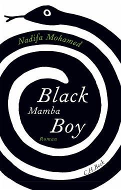 Black Mamba Boy (eBook, ePUB) - Mohamed, Nadifa