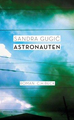 Astronauten (eBook, ePUB) - Gugic, Sandra