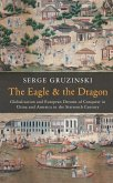 The Eagle and the Dragon (eBook, ePUB)