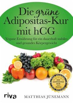 Die grüne Adipositas-Kur mit hCG (eBook, PDF) - Jünemann, Matthias