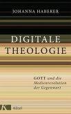 Digitale Theologie (eBook, ePUB)